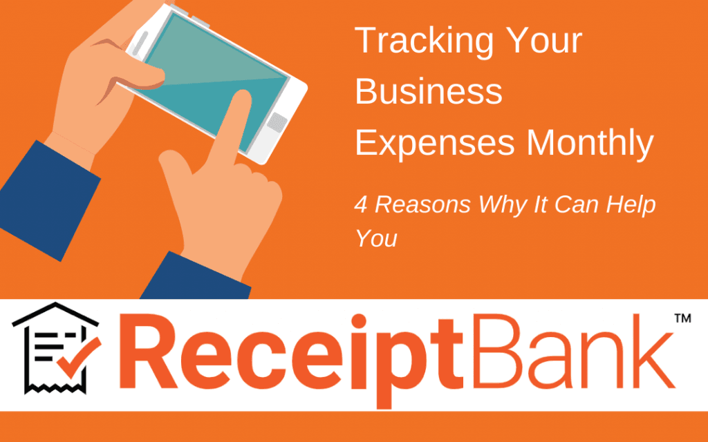 4 Reasons Why Tracking Your Business Expenses Monthly Can Benefit You