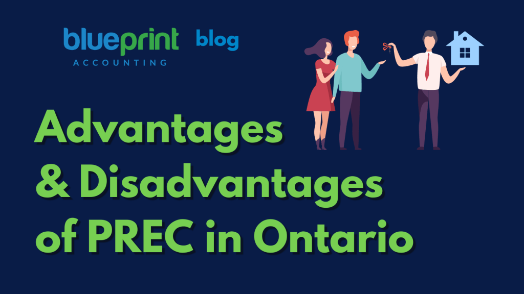 Advantages and Disadvantages of Personal Real Estate Corporation (PREC) in Ontario