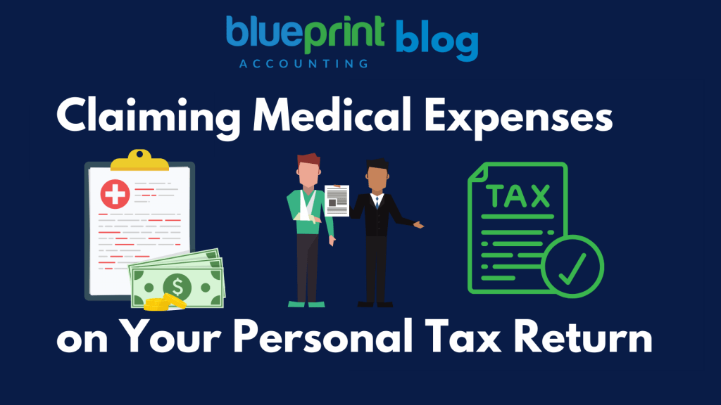 Claiming Medical Expenses on Your Personal Tax Return