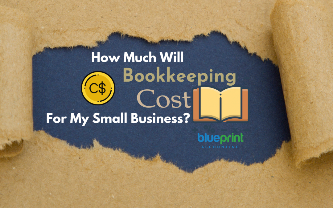 How Much Will Bookkeeping Cost For My Small Business_