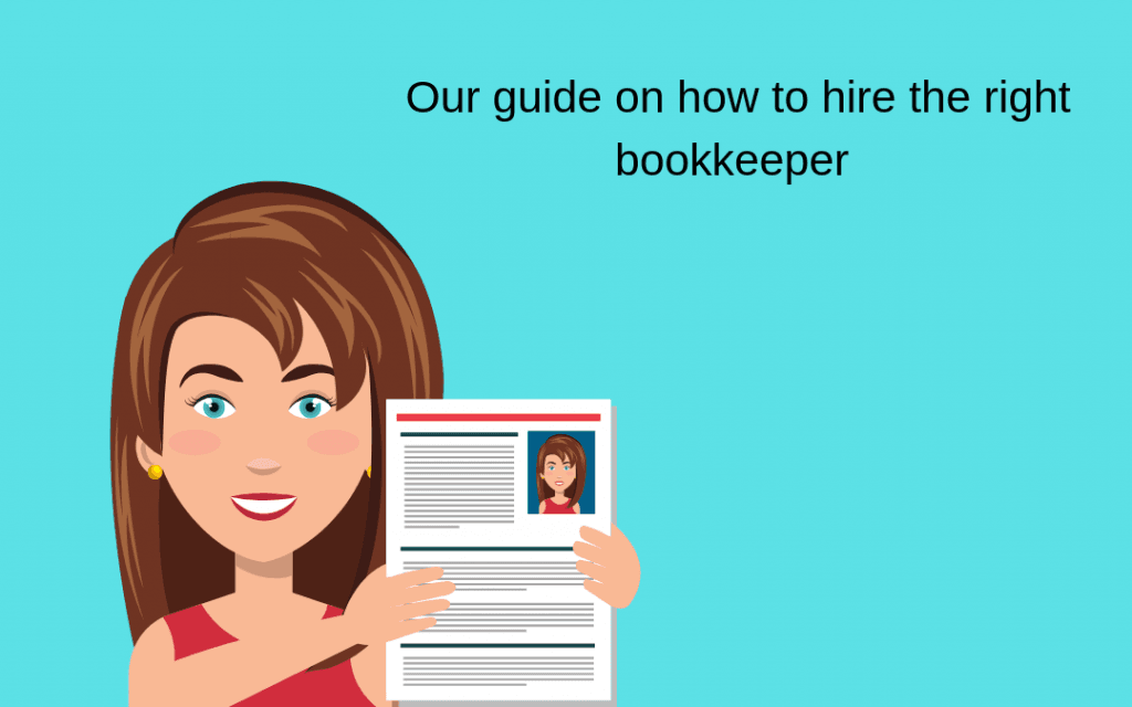 Our Guide on How to Hire the Right Bookkeeper